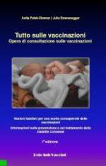 Tutto sulle vaccinazioni - Opera di consultazione sulle vaccinaz