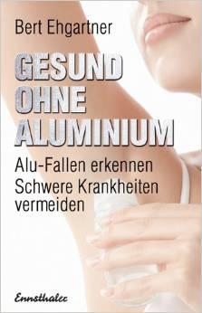 Gesund ohne Aluminium