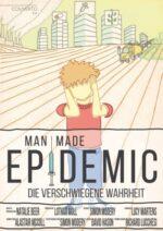 MAN MADE EPIDEMIC [DVD]