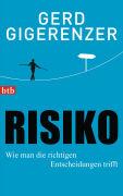 Risiko - Wie man die richtigen Entscheide trifft