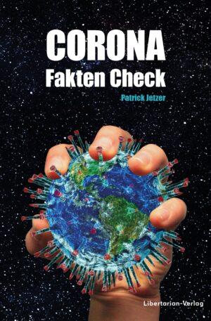 Corona Fakten Check - Patrick Jetzer (Vorverkauf)