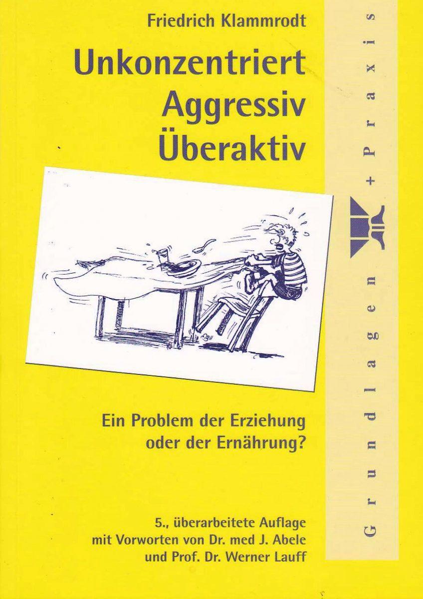 Unkonzentriert – Aggressiv – Überaktiv