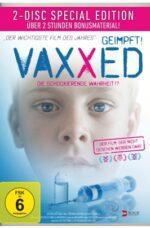 VAXXED - DIE SCHOCKIERENDE WAHRHEIT!? [2-DISC SPECIAL EDITION]